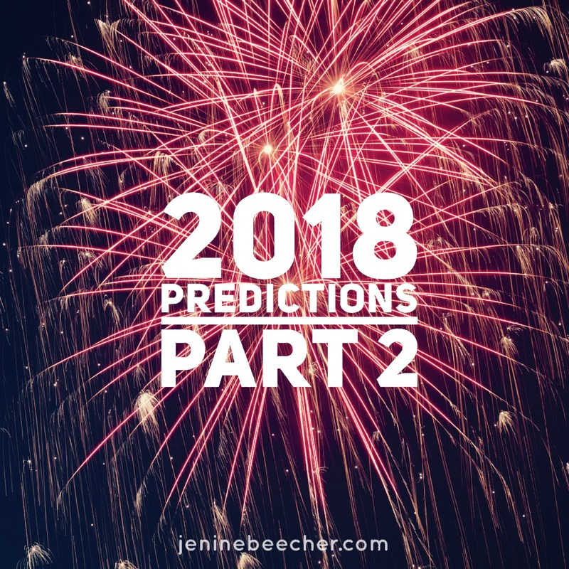 2018 Predictions, Part 2