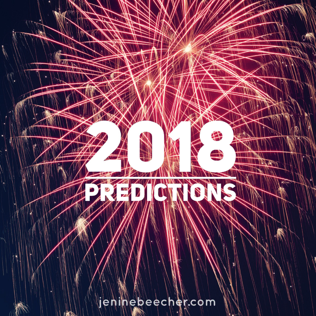 2018 Predictions, Part 1